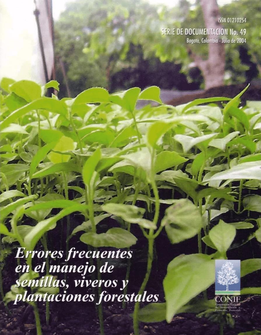 Errores frecuentes manejo de semillas y viveros forestales for Manejo de viveros forestales