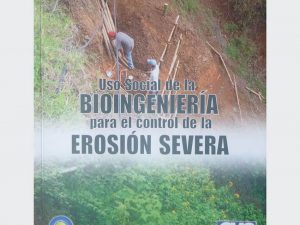 Uso Social De La Bioingeniería Para El Control De La Erosión
