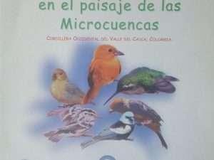 El Color De Las Aves En El Paisaje De Las Microcuencas