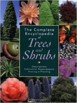 The Complete Encyclopedia Of Trees And Shrubs
