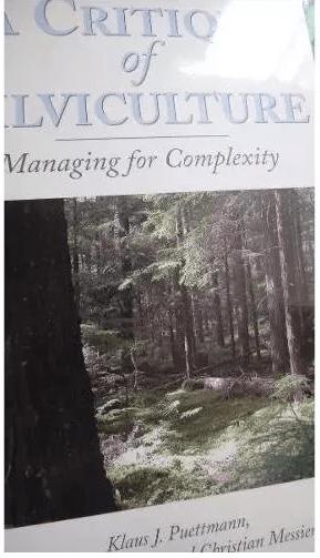 Una Crítica De La Silvicultura:manejo De Su Complejidad