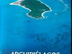 Libro De Archipielagos Islas Del Caribe Colombiano